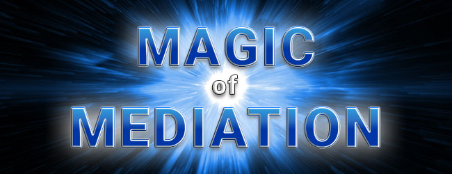 The Magic of Mediation